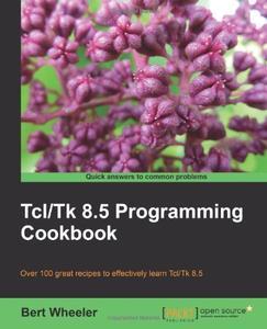 Tcl/Tk 8.5 Programming Cookbook (repost)