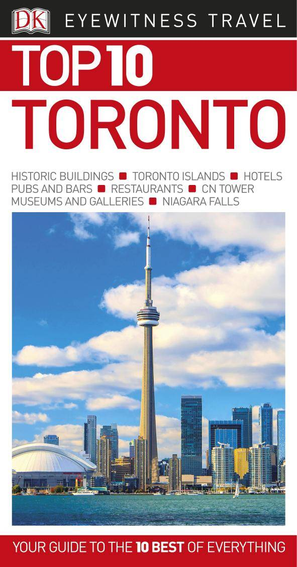 Top 10 Toronto (Eyewitness Top 10 Travel Guide), Revised Edition