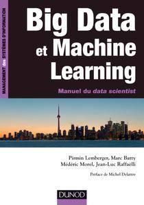 Big Data et machine learning : Manuel du data scientist