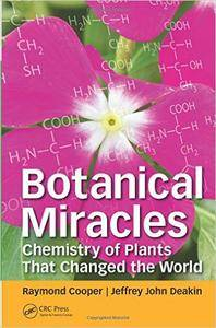 Botanical Miracles: Chemistry of Plants That Changed the World (repost)