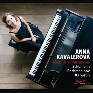 Anna Kavalerova - R. Schumann, Rachmaninoff & Kapustin: Themes & Variations (2019)