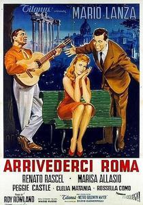 Arrivederci Roma / Seven Hills of Rome (1957)