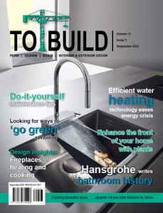 To Build - Volume 11 Issue 3, September 2021