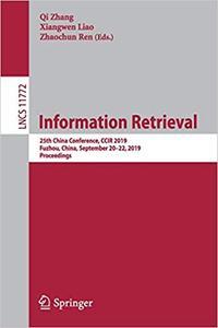 Information Retrieval: 25th China Conference, CCIR 2019, Fuzhou, China, September 20–22, 2019, Proceedings