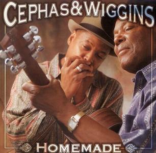 Cephas & Wiggins - Homemade (1999)