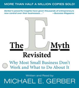 «The E-Myth Revisited» by Michael E. Gerber