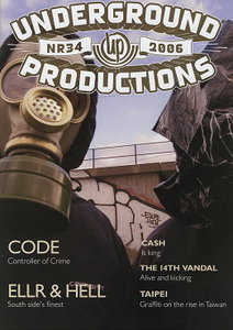 Underground Productions Graffiti Magazine Issue 34
