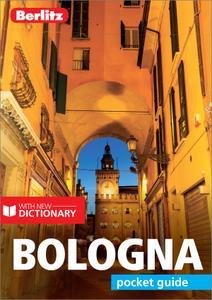 Berlitz Pocket Guide Bologna (Travel Guide eBook) (Berlitz Pocket Guides), 2nd Edition