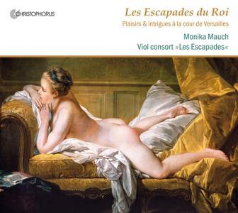 Les Escapades - Les Escapades du Roi: Plaisirs & intrigues a la cour de Versailles (2011)