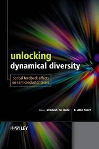 Unlocking Dynamical Diversity: Optical Feedback Effects on Semiconductor Lasers (Repost)