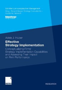 Effective Strategy Implementation: Conceptualizing Firms' Strategy Implementation Capabilities and Assessing Their Impact