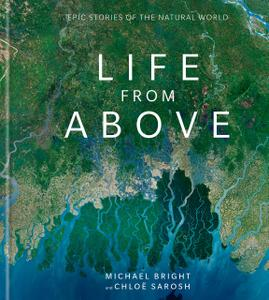 Life from Above Epic Stories of the Natural World
