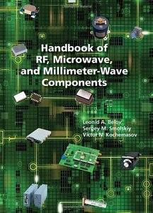 Handbook of RF, Microwave, and Millimeter-Wave Components (repost)