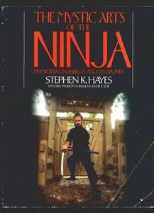 The Mystic Arts of the Ninja (repost)