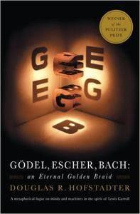 Gödel, Escher, Bach: An Eternal Golden Braid (Repost)