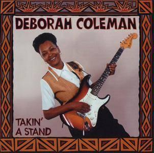 Deborah Coleman - Takin' A Stand (1994)