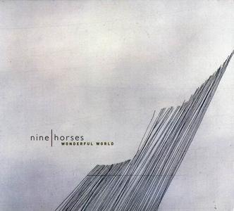 Nine Horses - Wonderful World [Single] (2006)