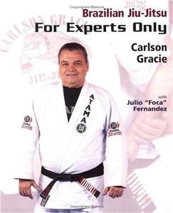 Brazilian Jiu-Jitsu: For Experts Only