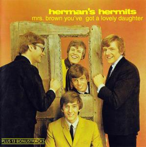 Herman's Hermits - Mrs. Brown You've Got A Lovely Daughter [Recorded 1964-1965] (1994)