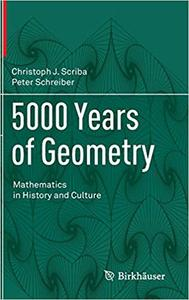 5000 Years of Geometry: Mathematics in History and Culture
