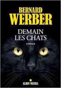 Bernard Werber – Demain les chats