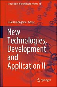 New Technologies, Development and Application II