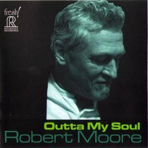 Robert Moore - Outta My Soul (2014)