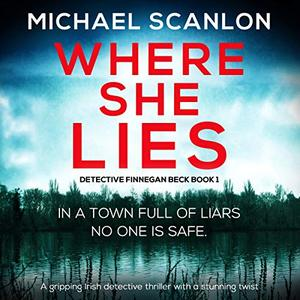 Michael Scanlon - Where She Lies [Audiobook]