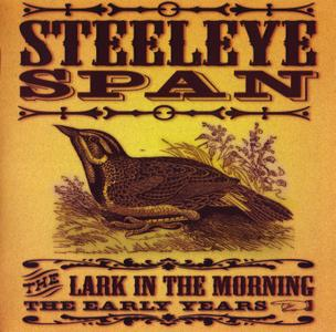 Steeleye Span - The Lark In The Morning: The Early Years (2003) 2CDs