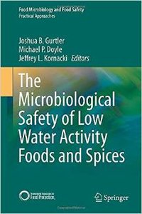 The Microbiological Safety of Low Water Activity Foods and Spices