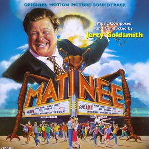 Jerry Goldsmith - Matinee (Original Motion Picture Soundtrack) (1993) {Varèse Sarabande}