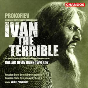 Valeri Polyansky, Russian State Symphony Orchestra - Prokofiev: Ivan the Terrible; Ballad of an Unknown Boy (2003)