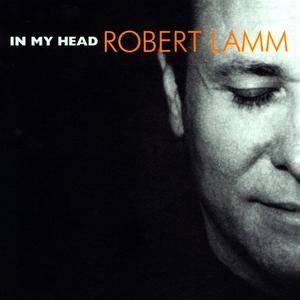 Robert Lamm - In My Head (1999) Repost