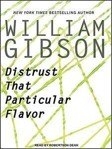 Distrust That Particular Flavor [Audiobook]