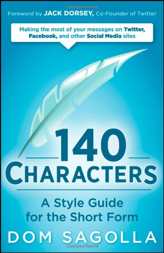140 Characters: A Style Guide for the Short Form (Repost)
