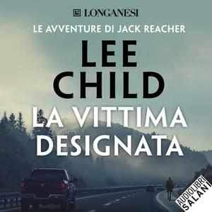 «La vittima designata» by Lee Child