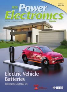 IEEE Power Electronics Magazine - March 2020