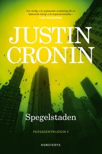 «Spegelstaden» by Justin Cronin