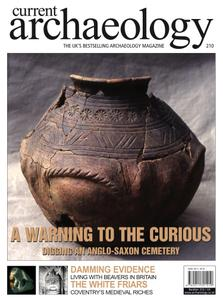 Current Archaeology - Issue 210