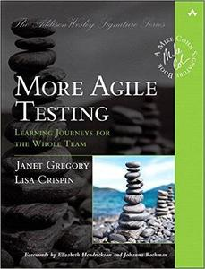 More Agile Testing: Learning Journeys for the Whole Team (Repost)