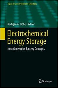 Electrochemical Energy Storage: Next Generation Battery Concepts
