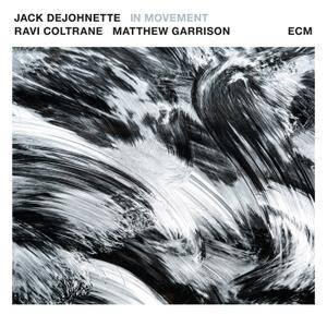 Jack DeJohnette - In Movement (2016)