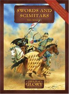 Swords and Scimitars: Field of Glory The Crusades Army List (Repost)