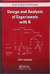 Design and Analysis of Experiments with R (Chapman & Hall/CRC Texts in Statistical Science) [Repost]