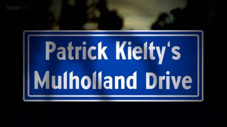 BBC - Patrick Kielty's Mulholland Drive (2016)