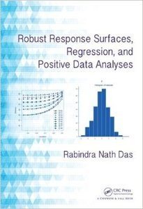 Robust Response Surfaces, Regression, and Positive Data Analyses (repost)
