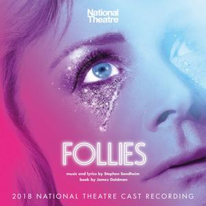 Stephen Sondheim - Follies (2018 National Theatre Cast Recording) (2019)