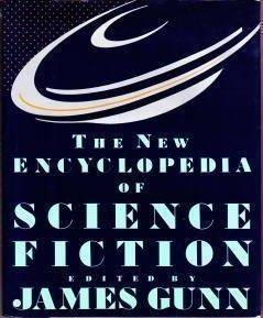 "James Gunn, ""The New Encyclopedia of Science Fiction"""