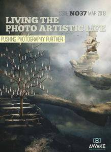 Living the Photo Artistic Life - March 2018