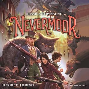 «Nevermoor - Morrigan Crowes magiska förbannelse» by Jessica Townsend